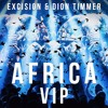Excision & Dion Timmer - Africa VIP (Free Download!)