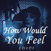 Free Download Ed Sheeran Cover - How Would You Feel by Olivia Diamond Mp3