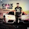 CHAK NA TIME || SANAM BHULLAR || LATEST OFFICIAL SONG 2016 || MUSICAL CRACKERS