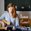 Human// Dodie Clark feat. Jon Cozart (Cover)