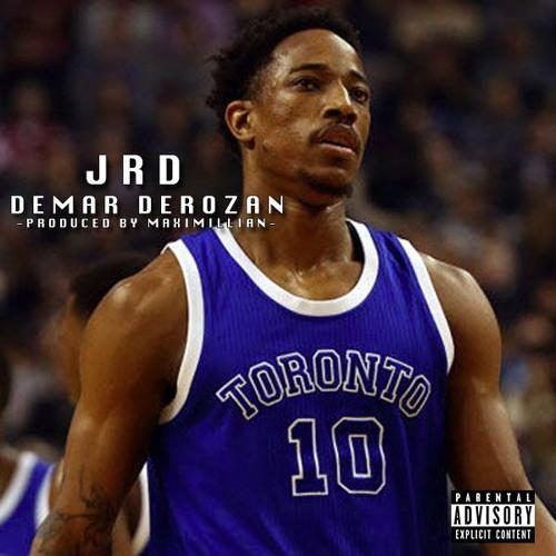 JRD - Demar DeRozan  (pro.Maximillian Beats)