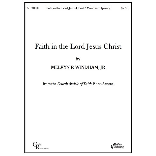 Faith in the Lord Jesus Christ -- Piano Solo / Windham