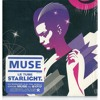 Muse Starlight MP3 Download