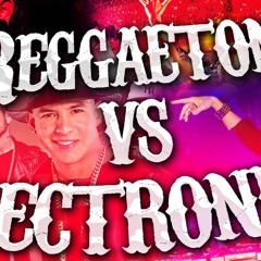 REGGAETON VS. ELECTRO