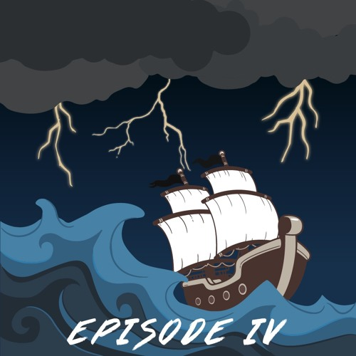 Episode Four: The Steady Anchor