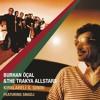 Burhan Öçal & Trakya All Stars -  Süleyman Aga (Kırklareli İl Sınırı) mp3