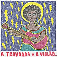 21. A Trovoada & O Violão..