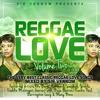 REGGAE LOVE Vol 2 - Classic Reggae Mix