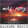 Mike Perry Inside The Lines Ft Casso Galwaro Remix [free Download] Mp3