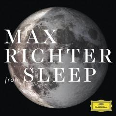 Max Richter - From Sleep (Full Album) 2015