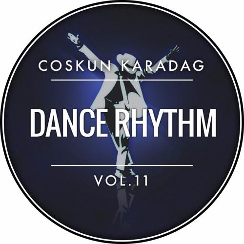 Coskun Karadag - Dance Rhythm Vol.11 (19.02.2017)