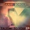 Daniel Sorola - Let your body do the talkin´