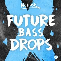 FUTURE BASS DROPS (Free Sample & Preset Pack)