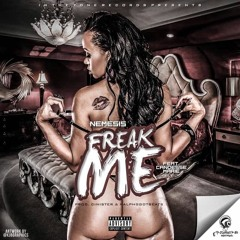 Freak Me Feat Candesse Marie (Dirty)