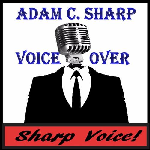 Adam C. Sharp, Sharp Voice Commercial Demo