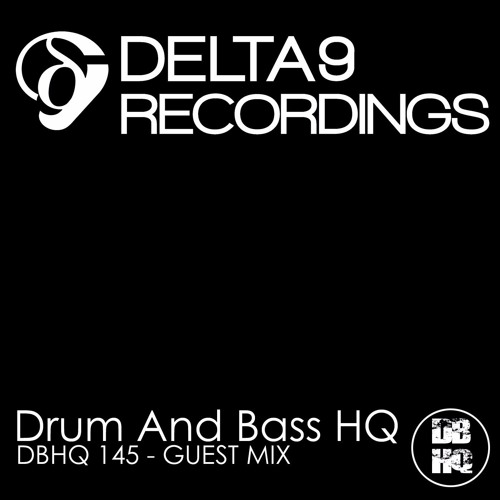 """DBHQ 145- Delta 9 """"From the Streets"""" Guest Mix"""