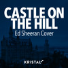 Free Download Ed Sheeran - Castle on the Hill Kristal Stars Cover Mp3