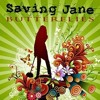 Saving Jane - Butterflies