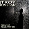 TROY FIVEFAD FEBRUARY 2017