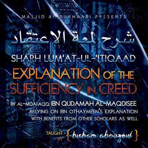 The Explanation Of The Sufficiency In Creed Class 2 By Hisham Abouzeid