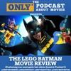 Ep 88: The Lego Batman Movie