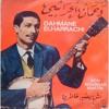 Dahmane el Harrachi - wayn houma hbabna