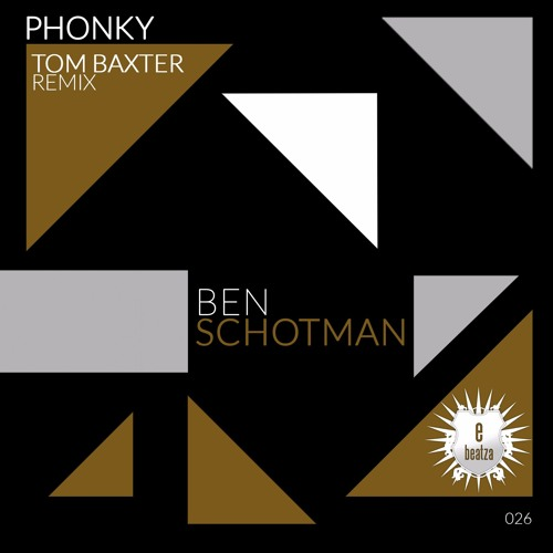 Ben Schotman - Phonky (Tom Baxter Remix Extended) OUT NOW !!!!