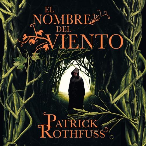 El nombre del viento_Patrick Rothfuss