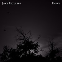 Jake Houlsby - Howl