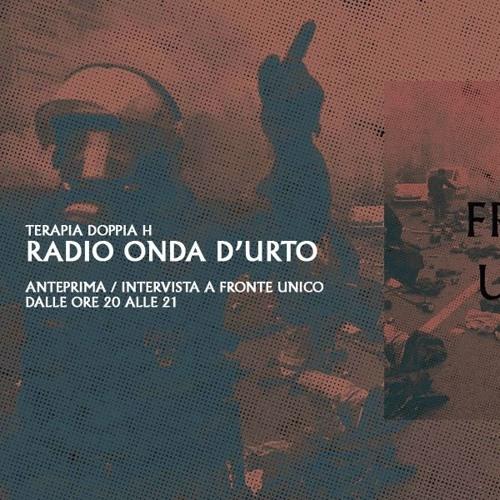 FRONTE ☆ UNICO | Intervista Radio Onda d'Urto | Terapia Doppia H