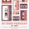 Dj Dido Podcast #1 2017