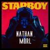 The Weeknd & Daft Punk - Starboy ( Nathan Morl Remix)