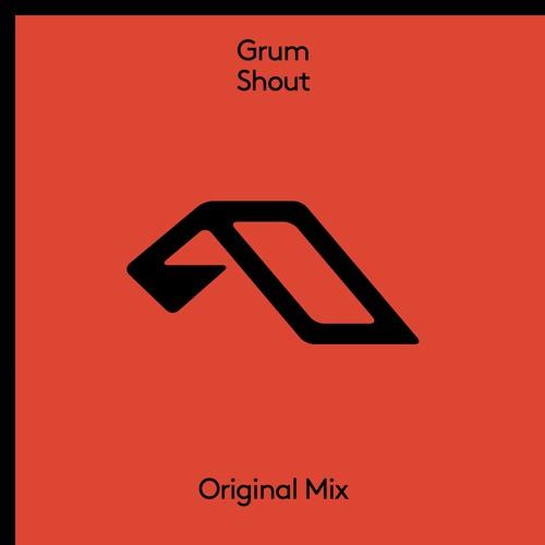 Grum - Shout