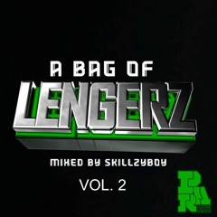 A Bag Of Lengerz Vol 2 Mixed By Skillzyboy (Tracklist In Description)