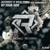 KOZMOZ x REALZONA - By Your Side (Ft. Hannabelle) [Recall Records EXCLUSIVE]