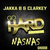 *OUT NOW* Jakka-B & Clarkey - Nasnas (Go Hard Digital) mp3