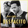 Luis Fonsi Ft Daddy Yankee - Despacito