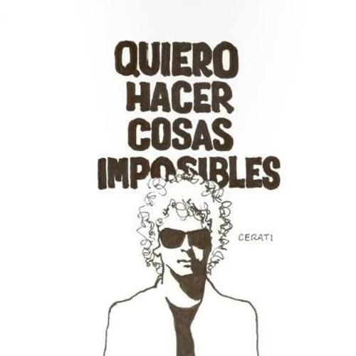 Gustavo Cerati - Cosas Imposibles (Bodeler, Ariel Rodz Rework)
