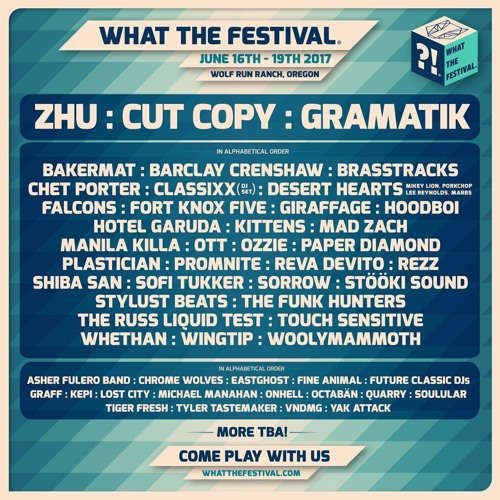 What the Festival 2017 - Line up Playlist