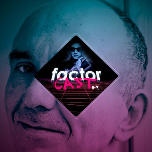 """FactorCast #9 - """"J'suis pas game designer !"""""""