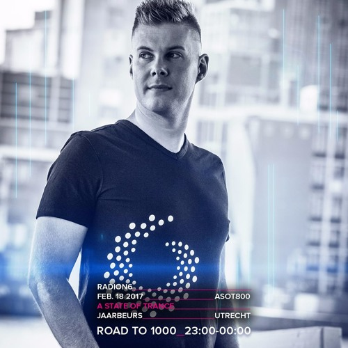 Radion6 - Live @ A State Of Trance 800 Festival (Utrecht) - 18-FEB-2017