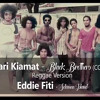 Hari Kiamat - Black Brothers (Cover) Reggae Version By Eddie Fiti mp3