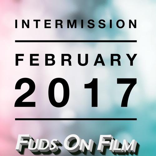 Intermission, February 2017