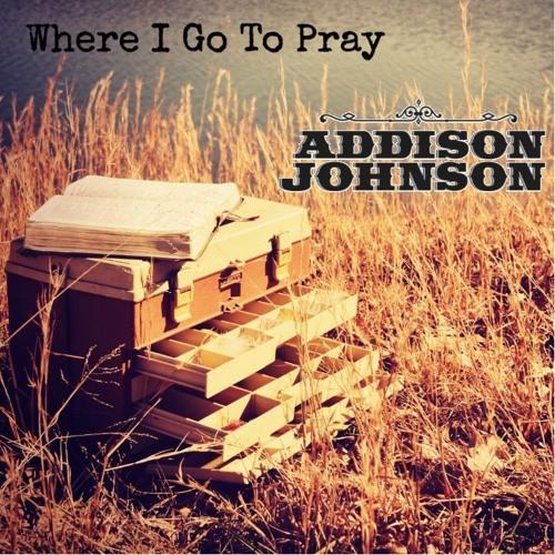 Where I Go To Pray