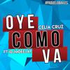 Celia Cruz -Oye como va ft Iñaky Djaz Music