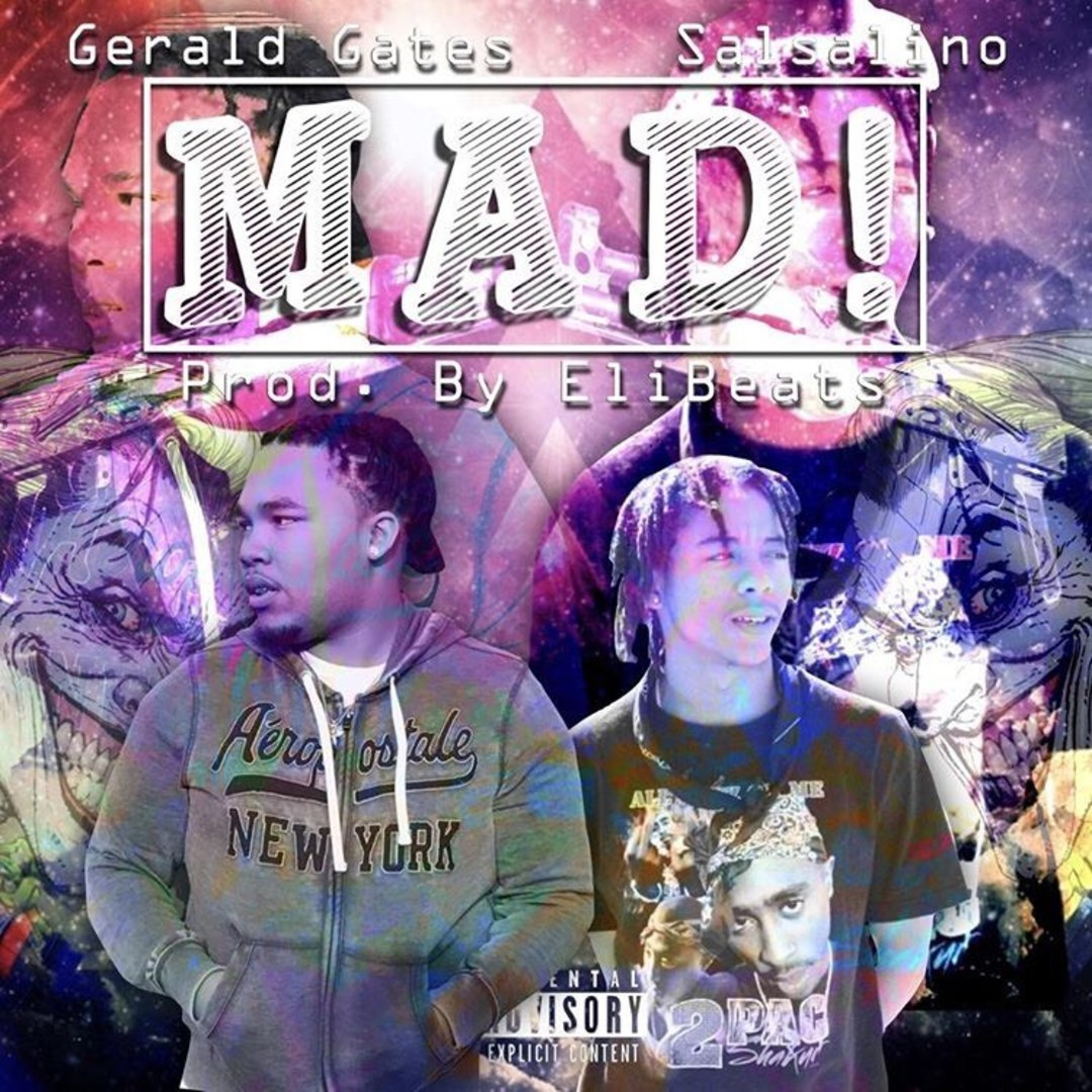 Gerald Gates ft. Salsalino - Mad (Prod. EliBeats) [Thizzler.com Exclusive]