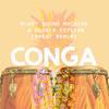Miami Sound Machine & Gloria Estefan - Conga (Svent Remix)[OUT NOW]