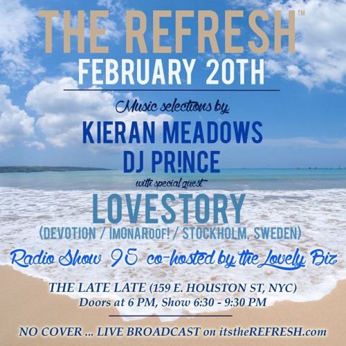 The REFRESH Radio Show # 95 (+ special guest DJ set from Lovestory of Devotion)