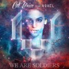 We Are Soldiers feat. Voxel
