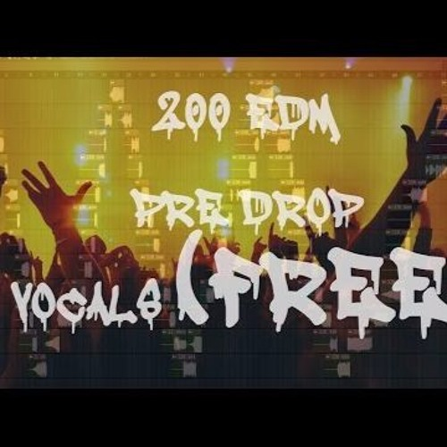 200 EDM FREE PRE-DROP VOCALS SAMPLE PACK!!! (by OmegaNetwork